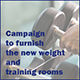 Campaign to Furnish the Weight & Athletic Training Rooms
