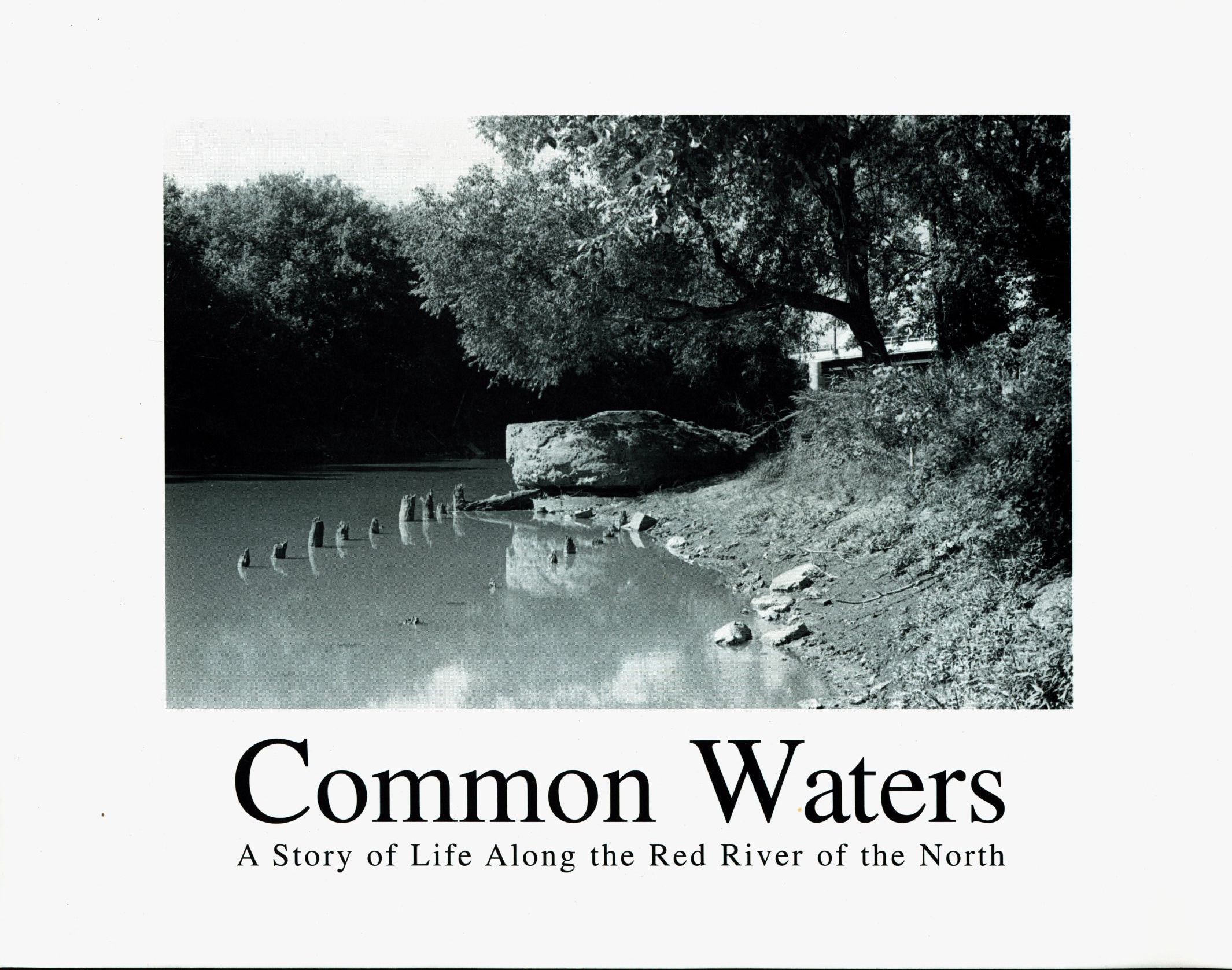 Common Waters - A Story of Life Along the Red River of the North