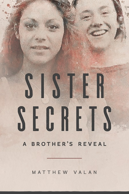 Sister Secrets: A Brother's Reveal