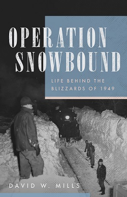 Operation Snowbound: Life behind the Blizzards of 1949